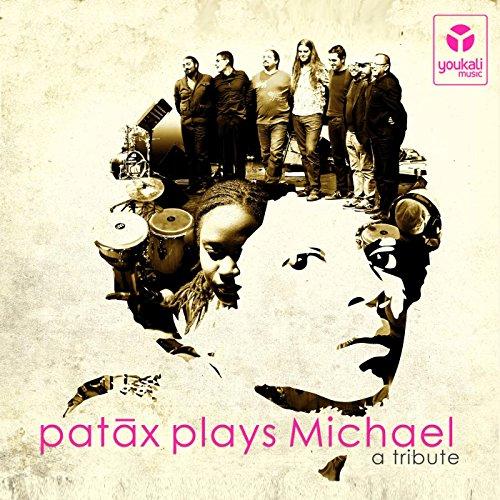 Patax Plays Michael