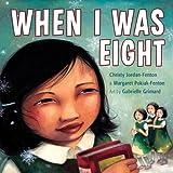 When I Was Eight, Christy Jordan-Fenton, 1554514916