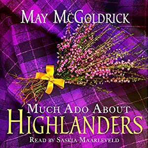 Much Ado About Highlanders Audiobook