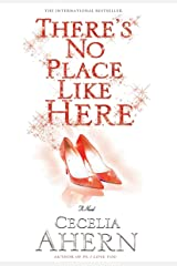 There's No Place Like Here Kindle Edition