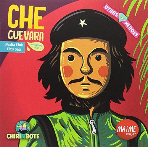 Che Guevara. Colección Otros Héroes