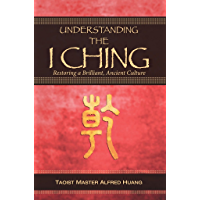 Understanding the I Ching: Restoring a Brilliant, Ancient Culture (English Edition)