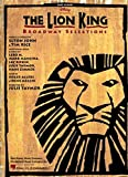 img - for The Lion King - Broadway Selections book / textbook / text book