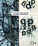 Tangled Alphabets, Andrea Giunta, Luis Perez-Oramas, 0870707507