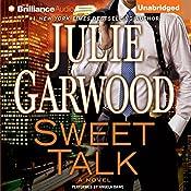 Sweet Talk: A Novel | Julie Garwood