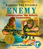 Fighting the Invisible Enemy, Terrence Webster-Doyle, 0942941187
