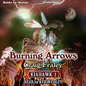 Burning Arrows Audiobook