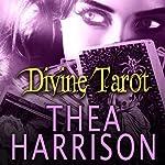 Divine Tarot: An Elder Races Collection | Thea Harrison