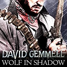 Wolf in Shadow: Jon Shannow, Book 1 Audiobook by David Gemmell Narrated by Christian Rodska