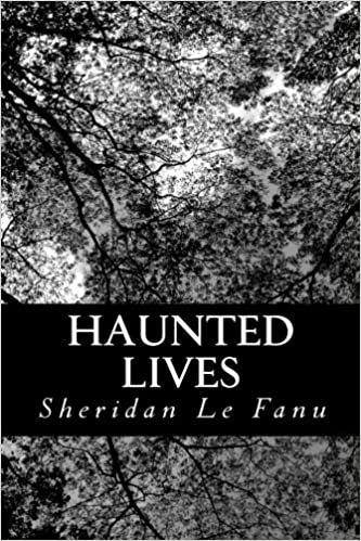 Book Haunted Lives by Sheridan Le Fanu (2012-07-10)