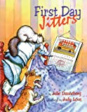 First Day Jitters, Julie Danneberg, 061334040X