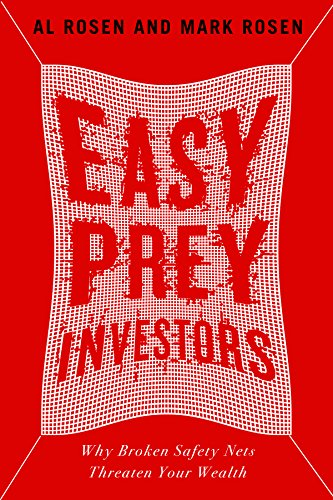 Easy Prey Investors: Why Broken Safety Nets Threaten Your Wealth