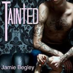 Tainted: The VIP Room Book 2 | Jamie Begley
