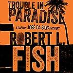 Trouble in Paradise | Robert L. Fish