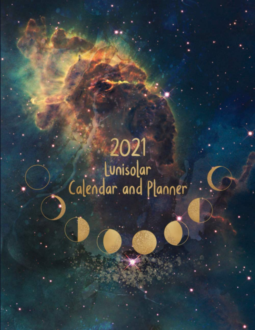 2021 Lunisolar Calendar and Planner: With Lunar Phases Calendar
