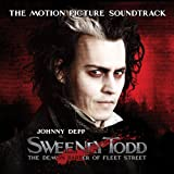 Sweeney Todd, The Demon Barber Of Fleet Street, The Motion Picture Soundtrack