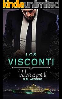 Volver a por ti (Spanish Edition)