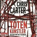 Totenkünstler Audiobook by Chris Carter Narrated by Uve Teschner