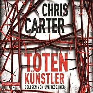 Totenkünstler (Hunter und Garcia Thriller 4) Hörbuch