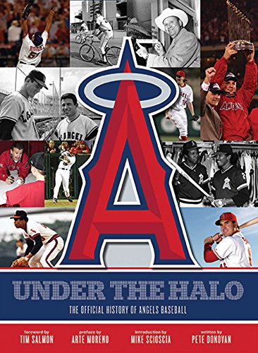 Under The Halo  The Official History Of Angels Baseball