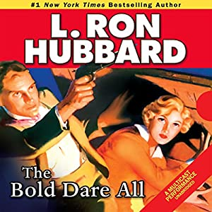The Bold Dare All Audiobook