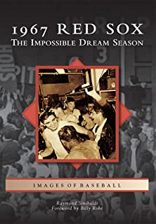 1967 Red Sox The Impossible Dream Season Images Of Baseball