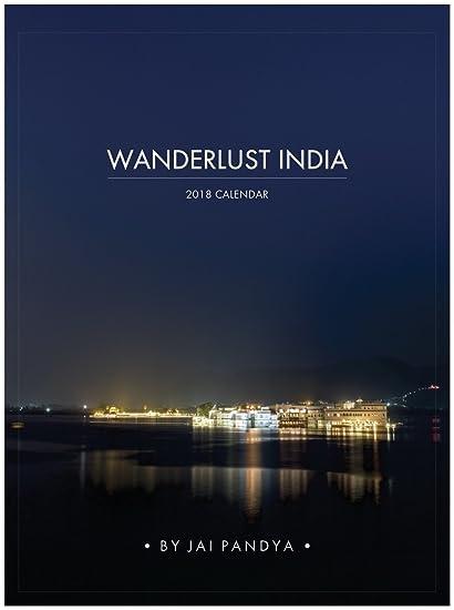 jai pandya desk calendar 2018 wanderlust india travel photography