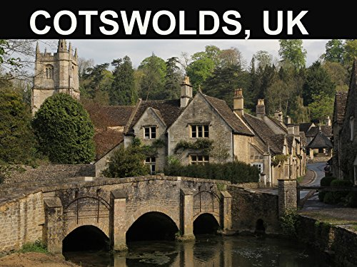 Cotswolds, UK: Castle Combe, Malmesbury, Bibury, Stow, Slaughter, Bourton-on the-Water and Tetbury.