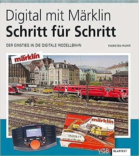 Digital mit Märklin - Schritt für Schritt: Der Einstieg in die digitale Modellbahn Bild