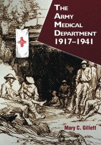 The Army Medical Department: 1917-1941 (Army Historical Series) ebook