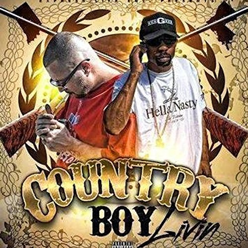 Country Boy Livin' [Explicit]