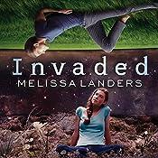 Invaded: Alienated, Book 2   Melissa Landers