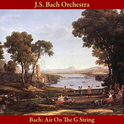 Bach: Air On the G String, from Orchestral Suite No. 3 in D Major, BWV 1068