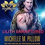 Lilith Enraptured : Divinity Warriors, Book 1 | Michelle M. Pillow