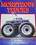 Monstrous Trucks, Bill Holder, 0831760761