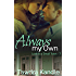 Always My Own (Love in a Small Town Book 7)