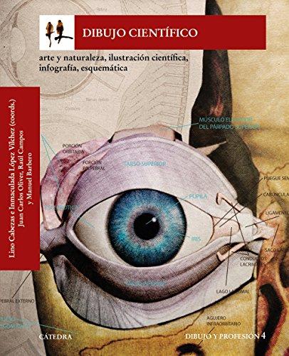 Descargar Libro Dibujo Científico. Arte Y Naturaleza, Ilustración Científica, Infografía, Esquemática Lino Cabezas