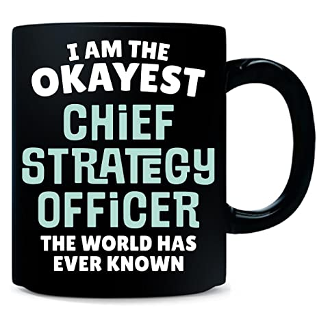gift for chief strategy officer work job coworker present mug - Chief Strategy Officer Job Description
