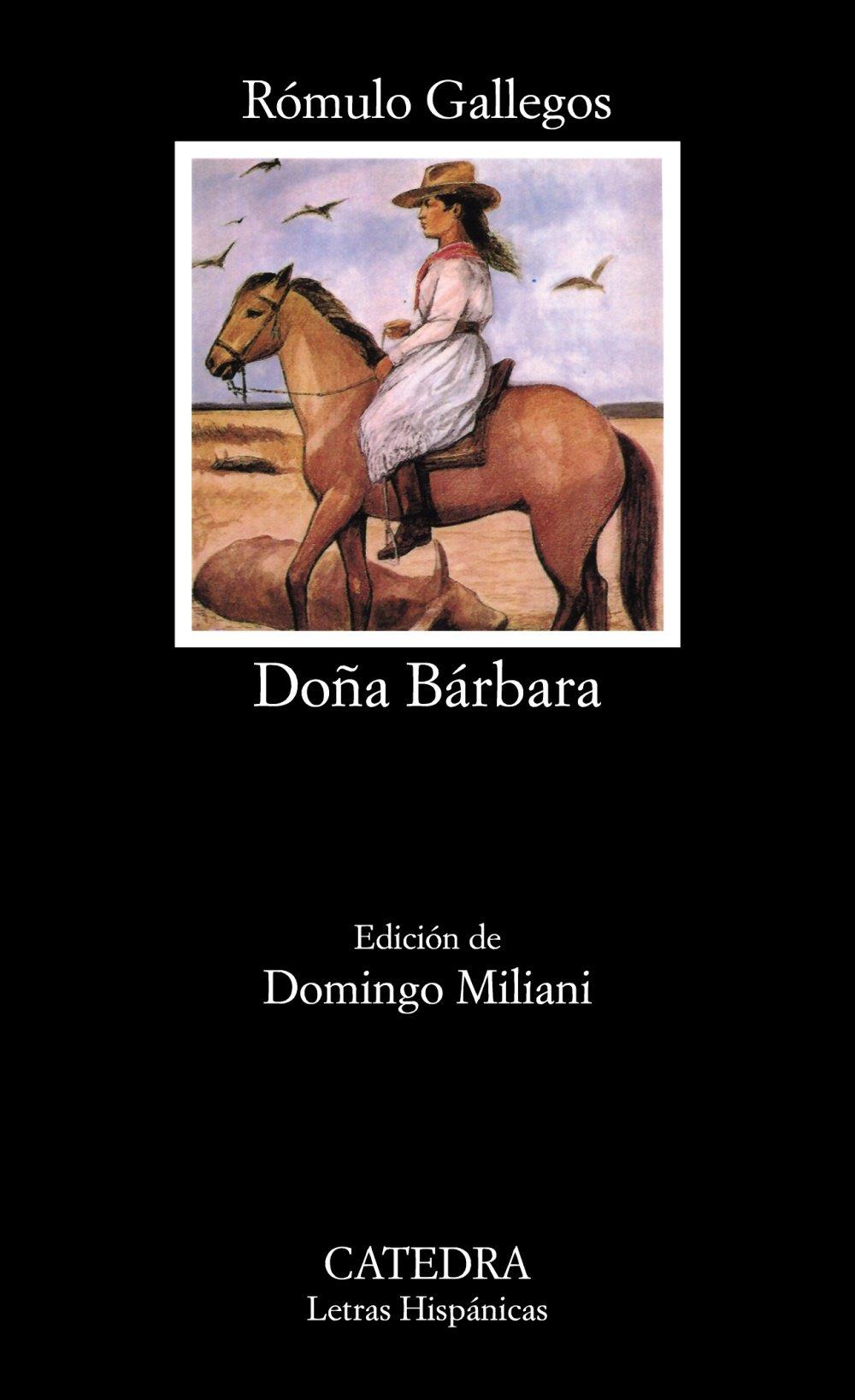 Doña Bárbara (Letras Hispánicas)