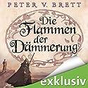 Die Flammen der Dämmerung (Demon Zyklus 3) Hörbuch von Peter V. Brett Gesprochen von: Jürgen Holdorf