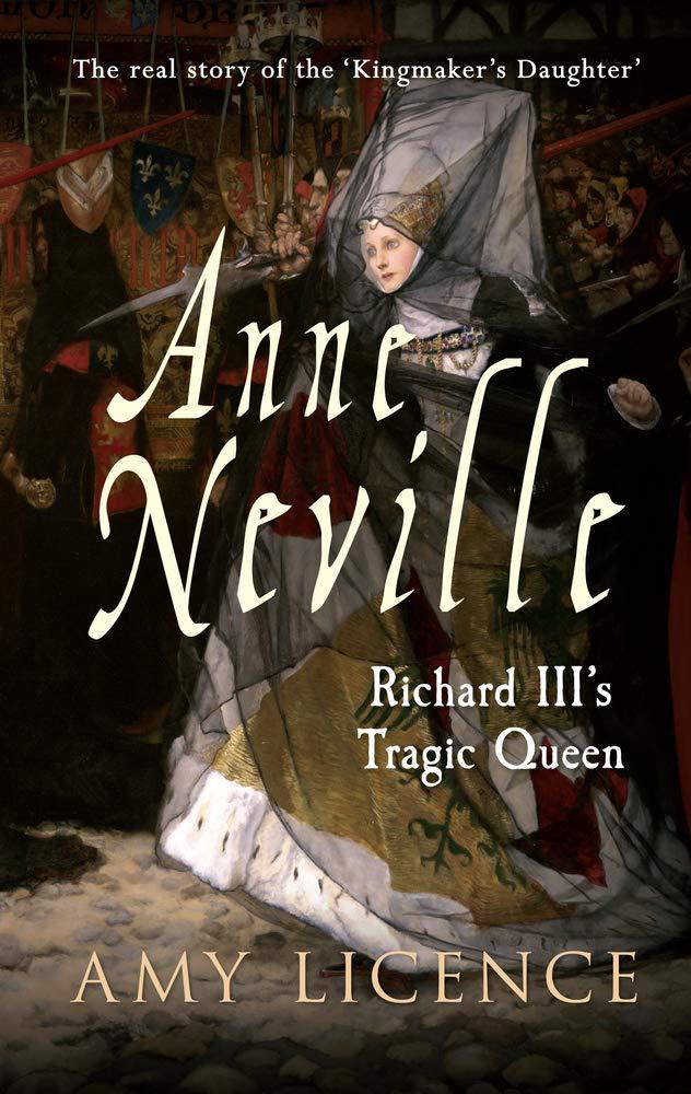 Anne Neville: Richard III's Tragic Queen PDF