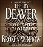 The Broken Window (Lincoln Rhyme Novels)