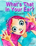 What's That in Your Ear?, Terri Kelley, 1492803588