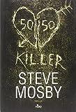 50/50 killer : romanzo