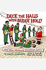 Deck the Halls with Buddy Holly: And Other Misheard Christmas Lyrics Paperback