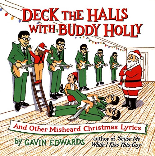 Deck the Halls with Buddy Holly: And Other Misheard Christmas ...