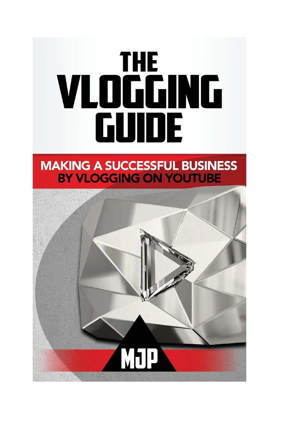 f64c0d0bf7f4 The Vlogging Guide  Making a Successful Business by Vlogging on YouTube  M  JP  9781537415505  Amazon.com  Books