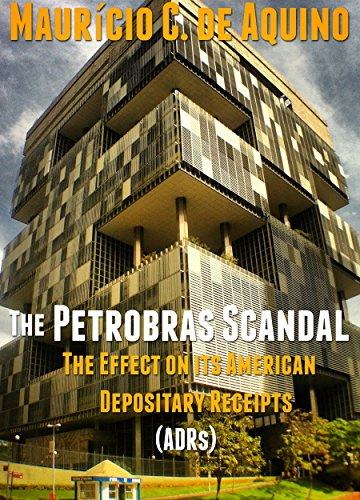 the-petrobras-scandal-the-effect-on-its-american-depositary-receipts-adrs