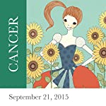 Cancer: September 21, 2015   Tali Edut,Ophira Edut