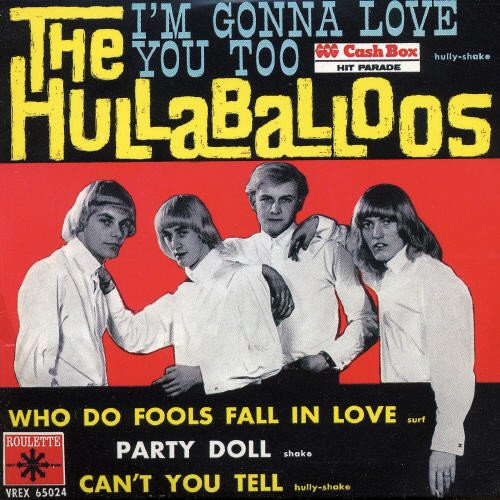 CD : The Hullaballoos - I'm Gonna Love You Too (Japanese Mini-Lp Sleeve, France - Import)